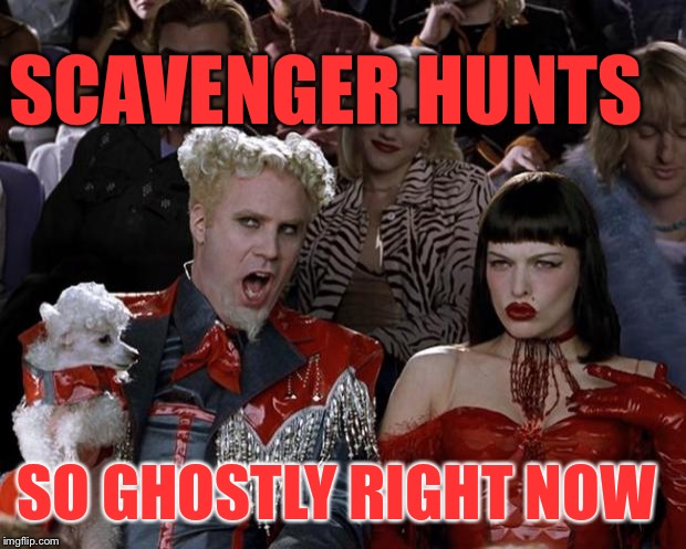 Ghost of Church profile. Tonight. 9pm. https://imgflip.com/user/ghostofchurch |  SCAVENGER HUNTS; SO GHOSTLY RIGHT NOW | image tagged in memes,mugatu so hot right now | made w/ Imgflip meme maker