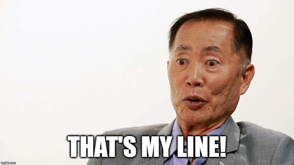 THAT'S MY LINE! | made w/ Imgflip meme maker
