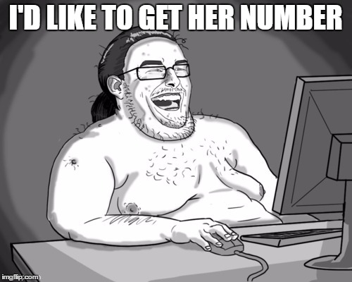 I'D LIKE TO GET HER NUMBER | made w/ Imgflip meme maker