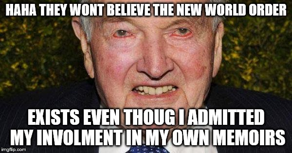 Image result for David Rockefeller memes