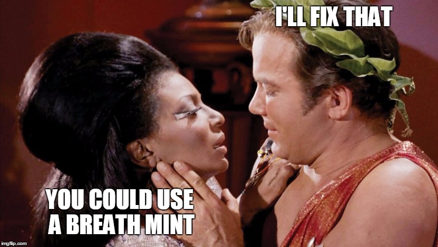 I'LL FIX THAT YOU COULD USE A BREATH MINT | made w/ Imgflip meme maker