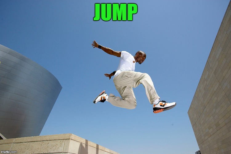 JUMP | made w/ Imgflip meme maker