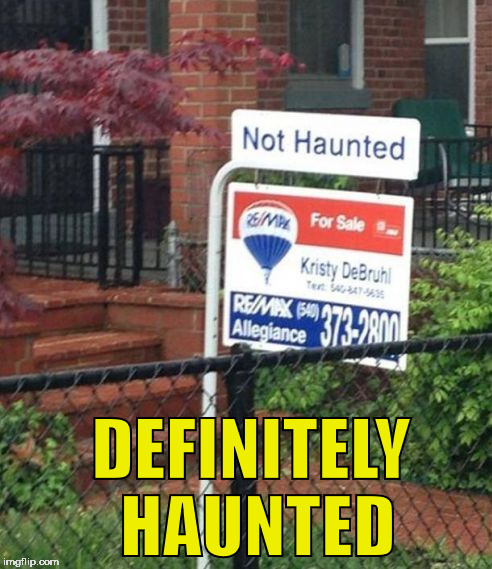 Zeroshift5000 39 s images imgflip for Haunted apartments for rent