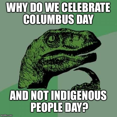 "Columbus ""landed"" in America in 1492. For 89 years it has been celebrated as a holiday.  