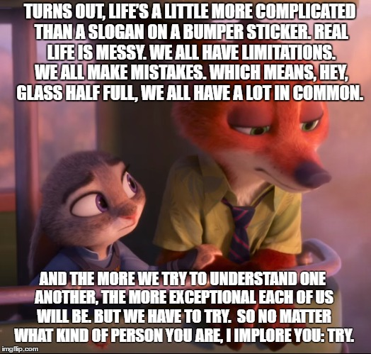 Zootopia Lifes A Little More Complicated Quote Imgflip