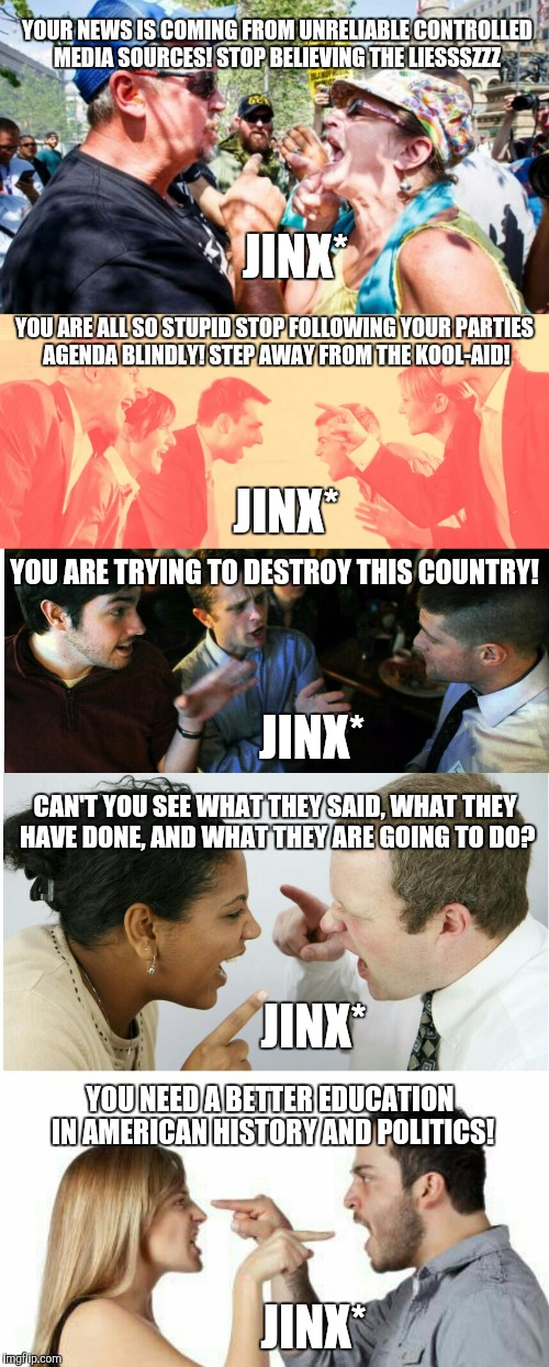 You'd Like To Buy The 5 Cokes Owed To Us, So We Can Live In Perfect Harmony.... | JINX* JINX* JINX* JINX* JINX* YOUR NEWS IS COMING FROM UNRELIABLE CONTROLLED MEDIA SOURCES! STOP BELIEVING THE LIESSSZZZ CAN'T YOU SEE WHAT  | image tagged in jinx,irony,hypocrisy,stereotypes | made w/ Imgflip meme maker