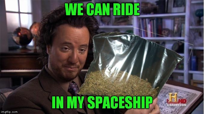WE CAN RIDE IN MY SPACESHIP | made w/ Imgflip meme maker