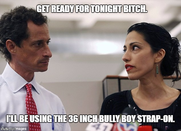 That Face You make. | GET READY FOR TONIGHT B**CH. I'LL BE USING THE 36 INCH BULLY BOY STRAP-ON. | image tagged in we all know who's got the dick in that relationship | made w/ Imgflip meme maker