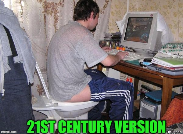 21ST CENTURY VERSION | made w/ Imgflip meme maker