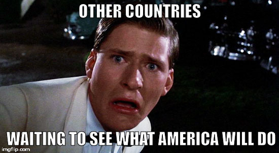 OTHER COUNTRIES WAITING TO SEE WHAT AMERICA WILL DO | image tagged in mcfly,memes | made w/ Imgflip meme maker