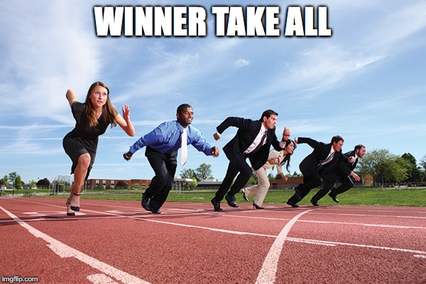 WINNER TAKE ALL | made w/ Imgflip meme maker