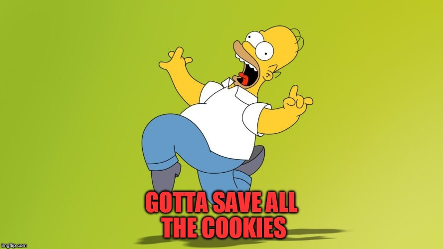 GOTTA SAVE ALL THE COOKIES | made w/ Imgflip meme maker