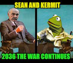 SEAN AND KERMIT 2036 THE WAR CONTINUES | made w/ Imgflip meme maker