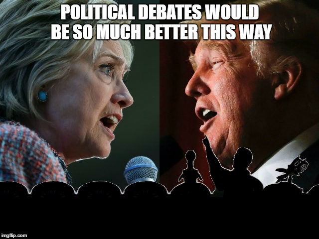 Much better debate format | POLITICAL DEBATES WOULD BE SO MUCH BETTER THIS WAY | image tagged in donald trump,hillary clinton,mst3k,presidential debate | made w/ Imgflip meme maker