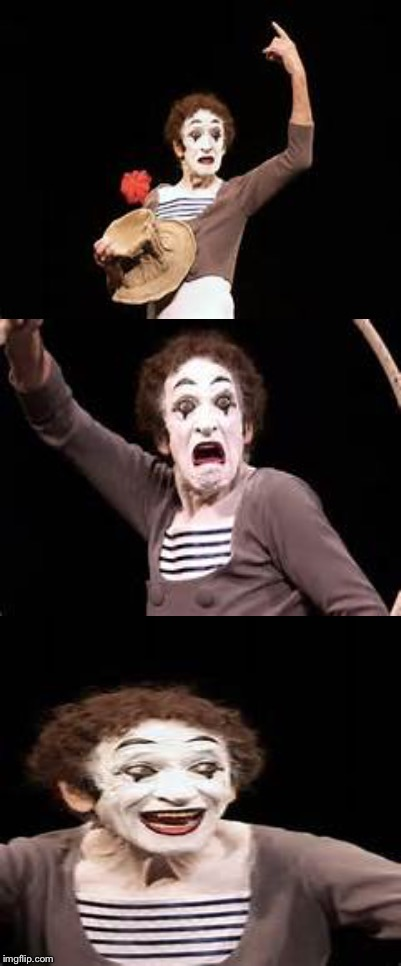 Bad pun mime!!! | image tagged in memes,mime,funny memes | made w/ Imgflip meme maker