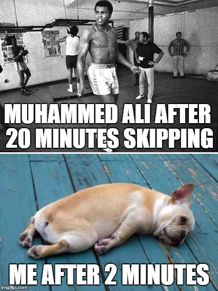 The Truth About Exercise | MUHAMMED ALI AFTER 20 MINUTES SKIPPING ME AFTER 2 MINUTES | image tagged in exercise,muhammed ali,exhausted | made w/ Imgflip meme maker