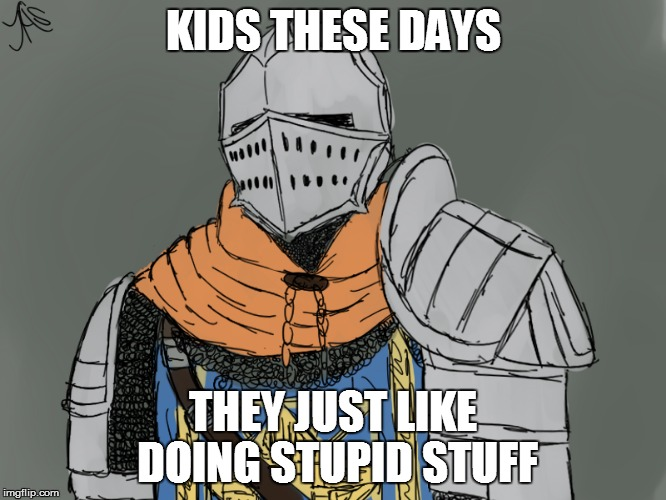 KIDS THESE DAYS THEY JUST LIKE DOING STUPID STUFF | made w/ Imgflip meme maker