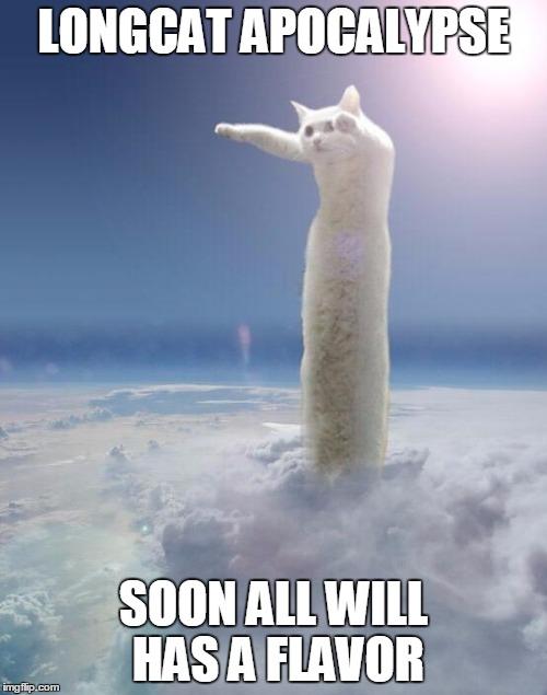 1cda7o longcat apocalypse memes imgflip