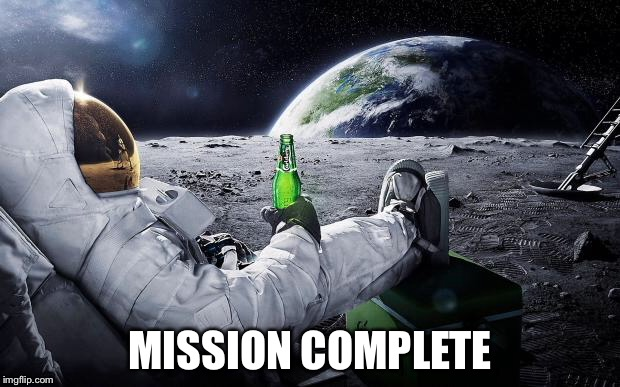 MISSION COMPLETE | made w/ Imgflip meme maker