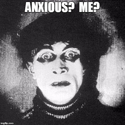 Anxiety Я US #333 |  ANXIOUS?  ME? | image tagged in vince vance,anxiety,anxious person,black and white,man with questioning look,vintage photo confused look | made w/ Imgflip meme maker