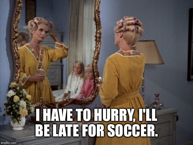 I HAVE TO HURRY, I'LL BE LATE FOR SOCCER. | made w/ Imgflip meme maker
