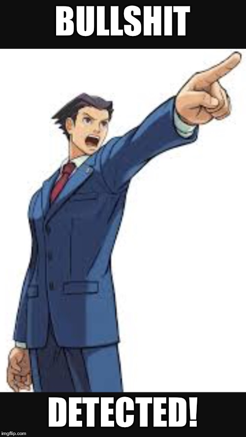 Objection! | BULLSHIT DETECTED! | image tagged in memes,bullshit,capcom | made w/ Imgflip meme maker