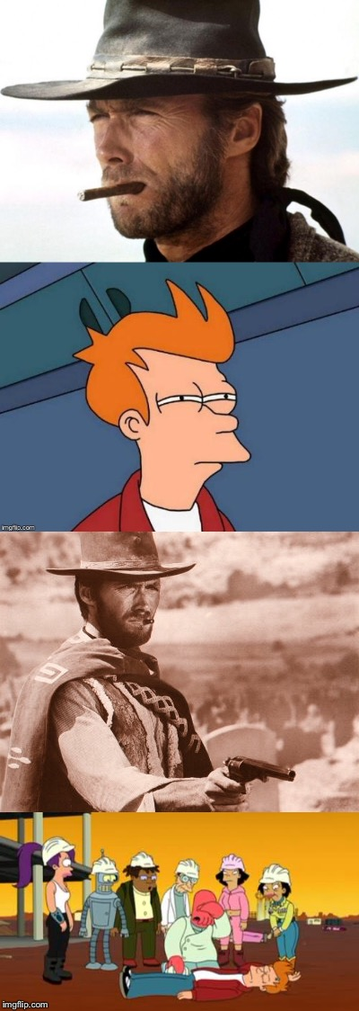 Fry vs Clint Eastwood duel | image tagged in futurama fry,clint eastwood,guns,shooting,dead | made w/ Imgflip meme maker