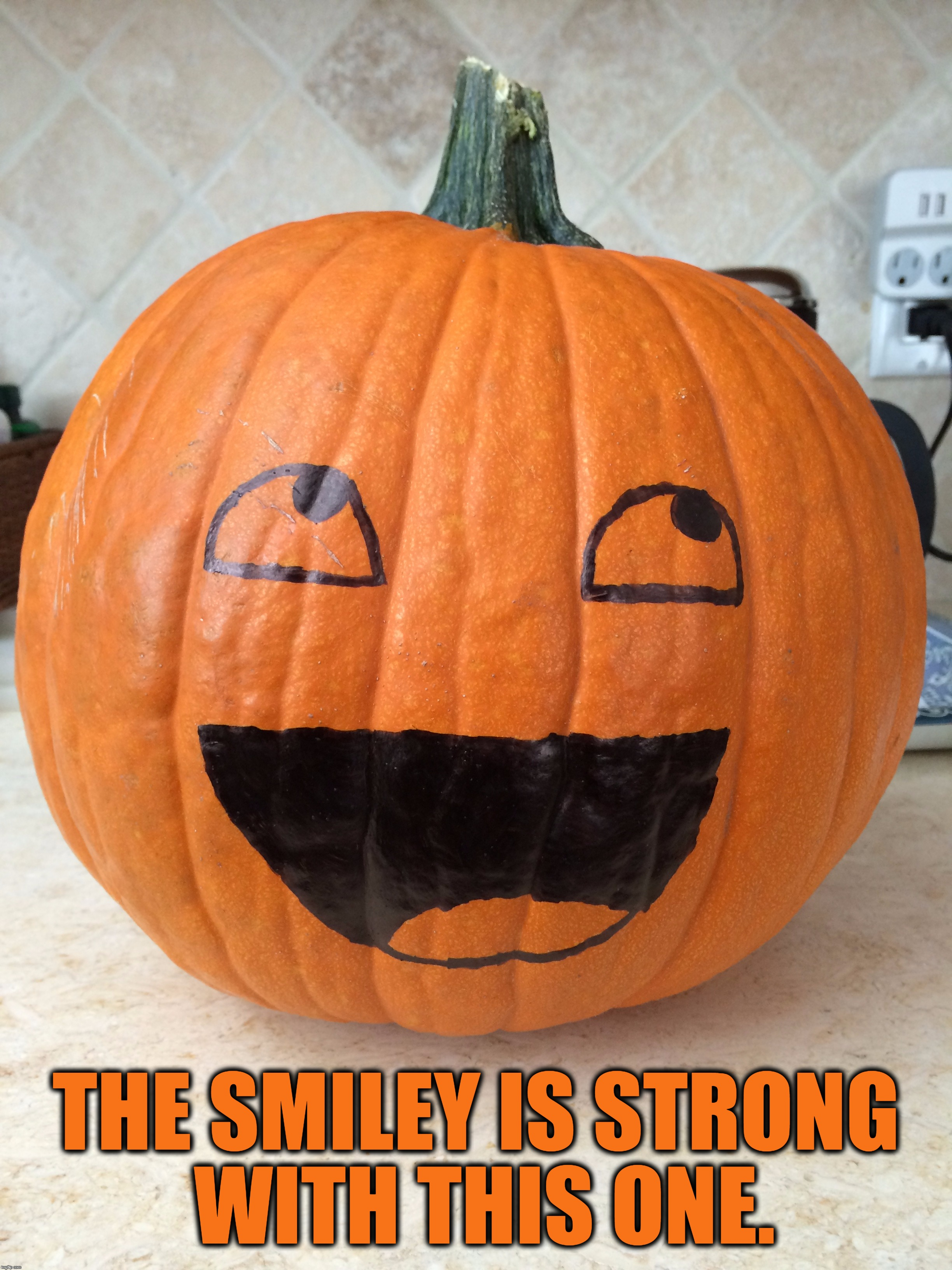 THE SMILEY IS STRONG WITH THIS ONE. | made w/ Imgflip meme maker