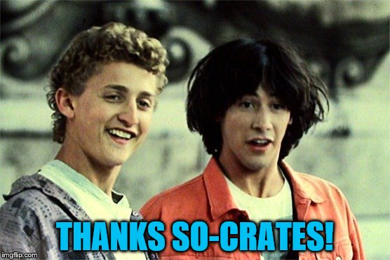 THANKS SO-CRATES! | made w/ Imgflip meme maker