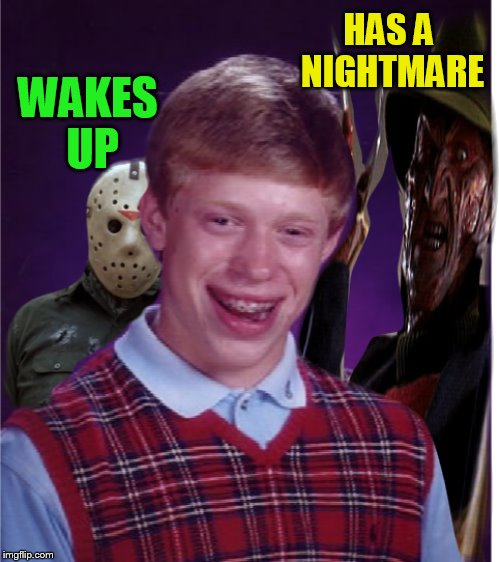 HAS A NIGHTMARE WAKES UP | made w/ Imgflip meme maker
