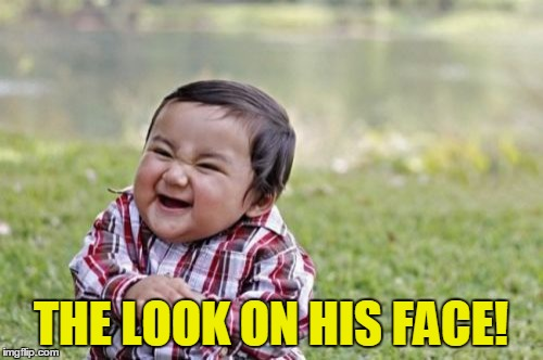 Evil Toddler Meme | THE LOOK ON HIS FACE! | image tagged in memes,evil toddler | made w/ Imgflip meme maker