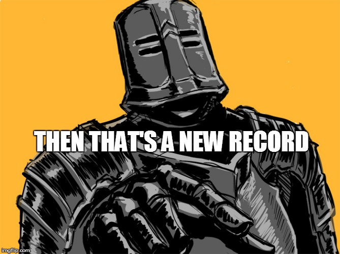 THEN THAT'S A NEW RECORD | made w/ Imgflip meme maker