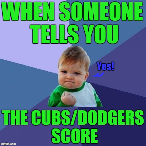 Cubs 10 Dodgers 2 Imgflip