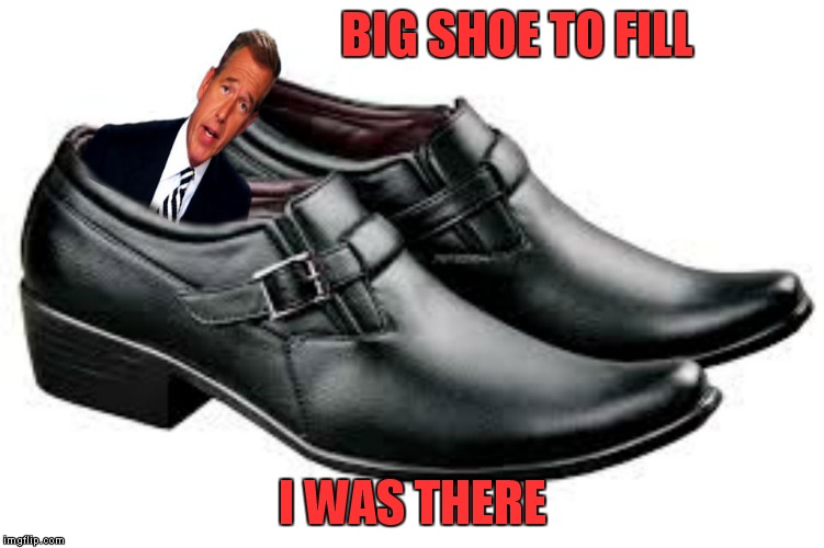 BIG SHOE TO FILL I WAS THERE | made w/ Imgflip meme maker