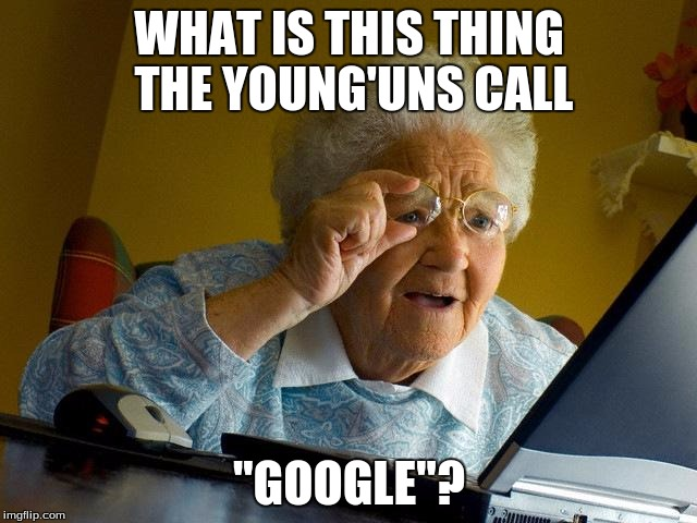 Image result for grandma and young'uns