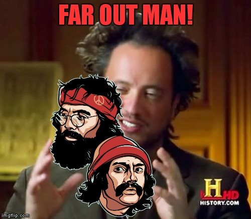 Ancient Aliens Meme | FAR OUT MAN! | image tagged in memes,ancient aliens | made w/ Imgflip meme maker