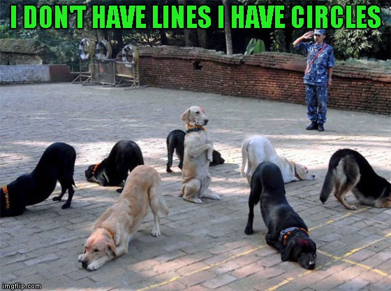 I DON'T HAVE LINES I HAVE CIRCLES | made w/ Imgflip meme maker