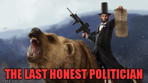 THE LAST HONEST POLITICIAN | made w/ Imgflip meme maker