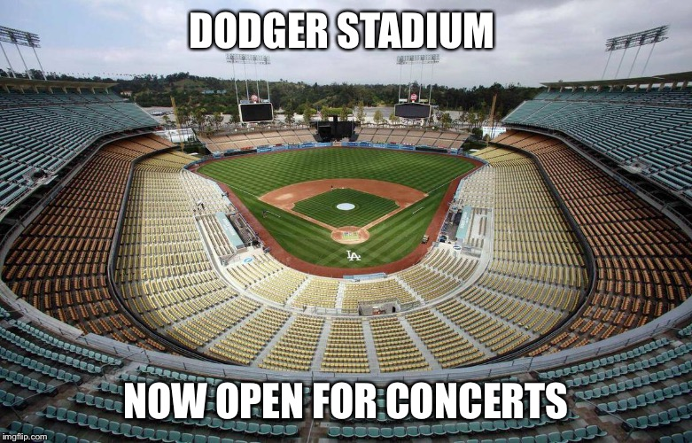 Choke  |  DODGER STADIUM; NOW OPEN FOR CONCERTS | image tagged in san francisco giants,baseball,chicago cubs,funny memes,sports | made w/ Imgflip meme maker