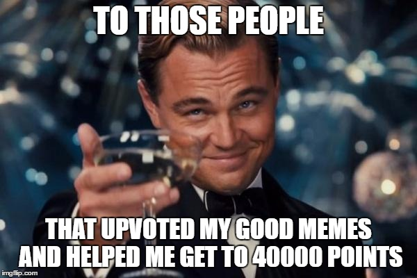 1cwk85 thank you i intend to continue creating clean dank memes for fun,Memes Clean