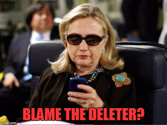 BLAME THE DELETER? | made w/ Imgflip meme maker