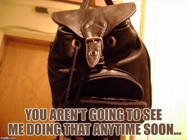 What Are You Looking At | YOU AREN'T GOING TO SEE ME DOING THAT ANYTIME SOON... | image tagged in what are you looking at | made w/ Imgflip meme maker