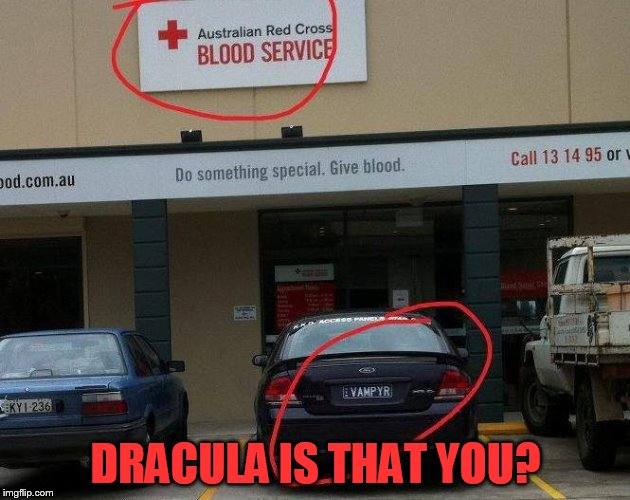 DRACULA IS THAT YOU? | made w/ Imgflip meme maker