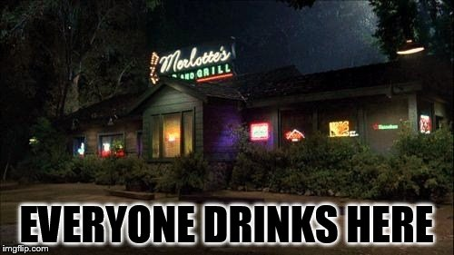 EVERYONE DRINKS HERE | made w/ Imgflip meme maker