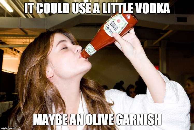 IT COULD USE A LITTLE VODKA MAYBE AN OLIVE GARNISH | made w/ Imgflip meme maker