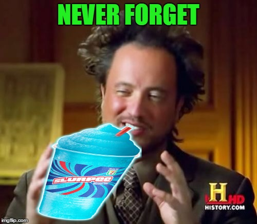 Ancient Aliens Meme | NEVER FORGET | image tagged in memes,ancient aliens | made w/ Imgflip meme maker