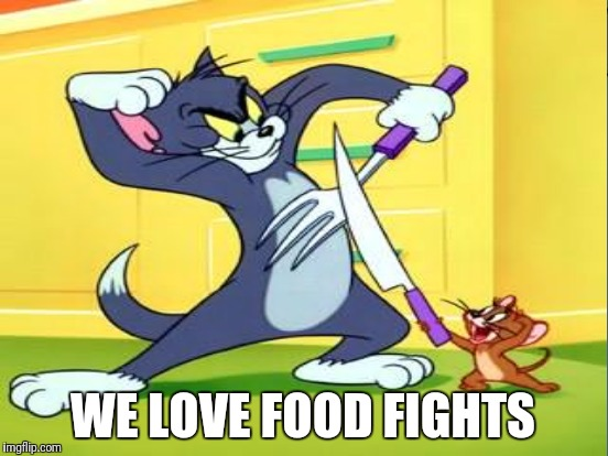 WE LOVE FOOD FIGHTS | made w/ Imgflip meme maker