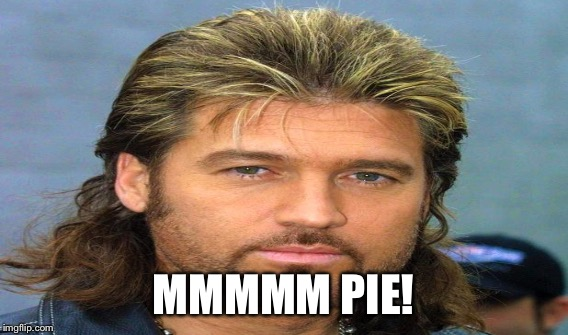 MMMMM PIE! | made w/ Imgflip meme maker