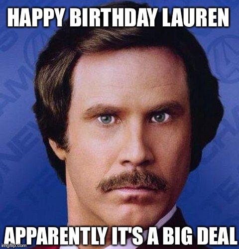 happy birthday lauren meme Will Ferrell   Imgflip happy birthday lauren meme