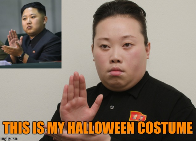 This isn't me, but I am Korean and in my opinion I look more like kim jong un than this guy |  THIS IS MY HALLOWEEN COSTUME | image tagged in halloween,kim jong un,north korea,best korea | made w/ Imgflip meme maker